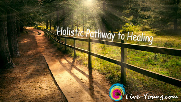 Holistic pathway to healing Live-Young.com