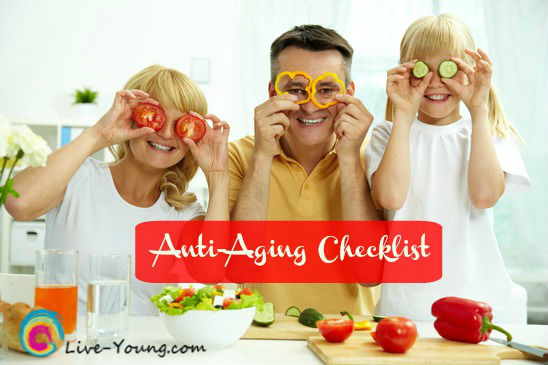 Anti-Aging Checklist: How to Live Young Forever | new on Live-Young.com