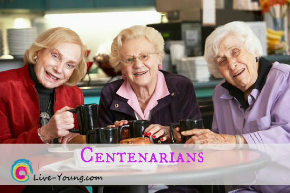 Centenarians Secrets: Tricks to Living Over a 100 | new on Live-Young.com