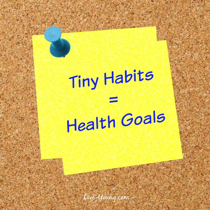 10 Tiny Habits to Reach Your Health Goals | new on Live-Young.com #habits #goals